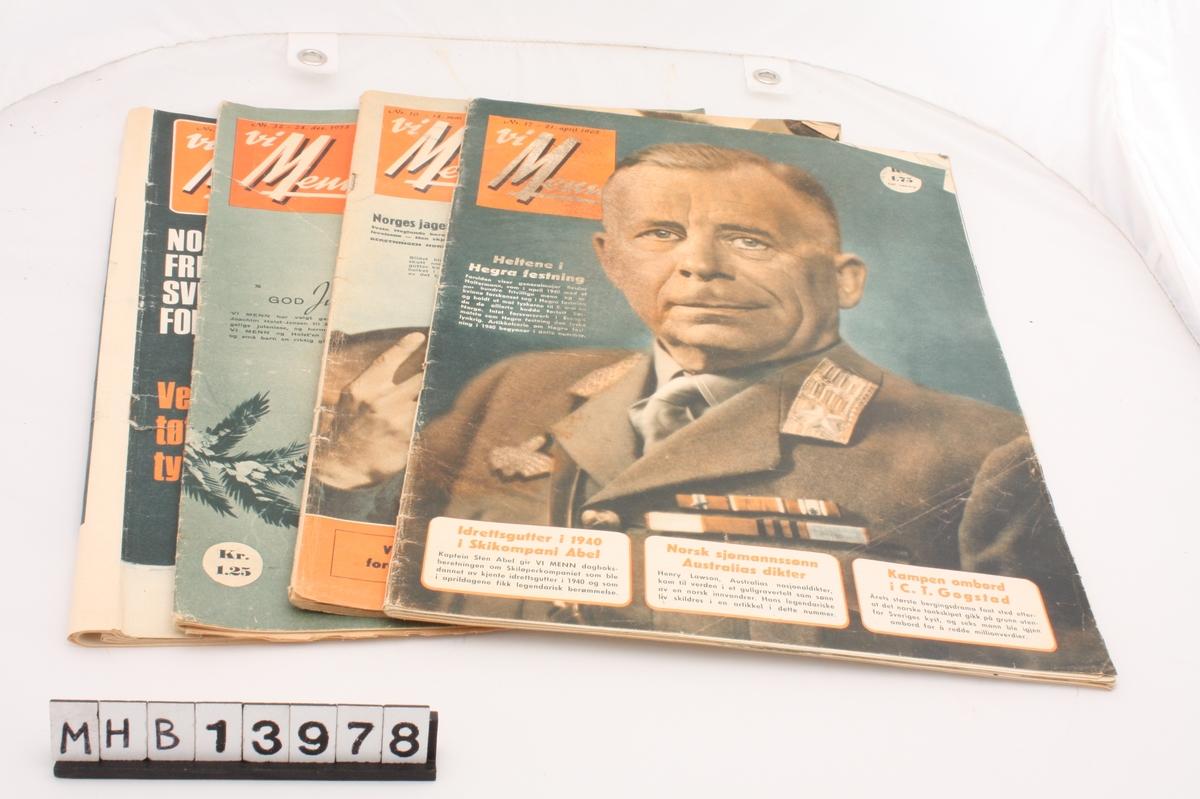 Magasin med rektangulær form som inneholder diverse artikler, blant annet om andre verdenskrig. 4 magasin av typen Vi Menn:  Nr. 10, 14. mai 1958 Nr. 32, 24. desember 1958 Nr. 17, 21. april 1965 Nr. 30, 24. juli 1968