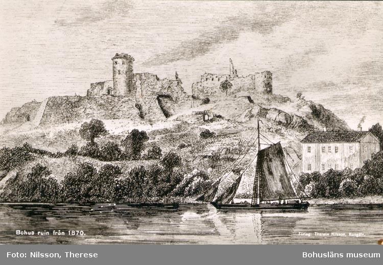 """Tryckt text på kortet: """"Bohus ruin från 1870"""".     ::"""
