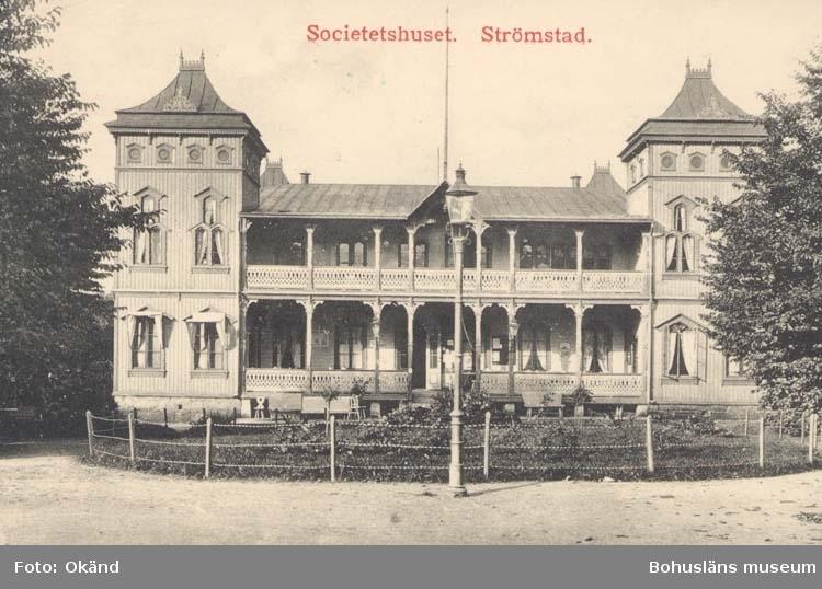 """Tryckt text på kortet: """"Strömstad. Societetshuset."""" ::"""