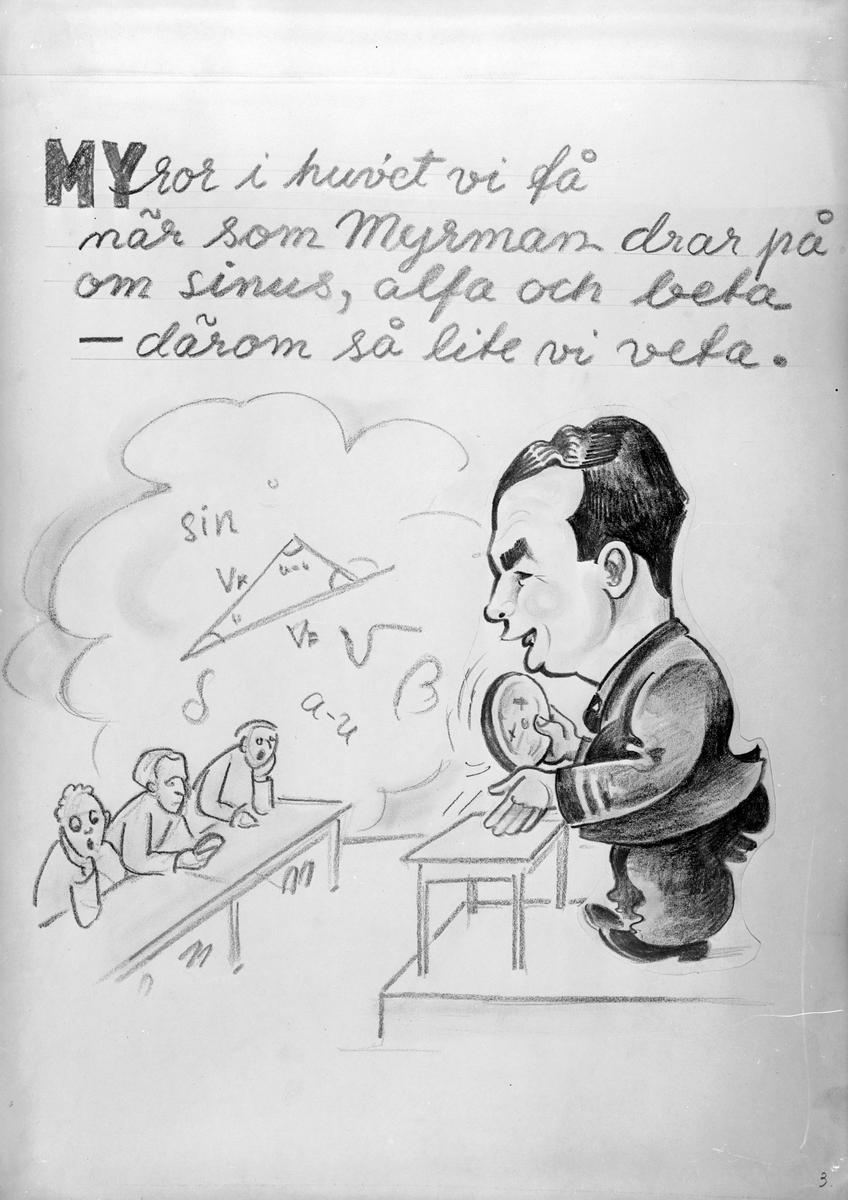 Karikatyrbild av militär Myrman ur flygvapnet, 1930-tal.  Märkt 'MY'.  Avfotograferad teckning.