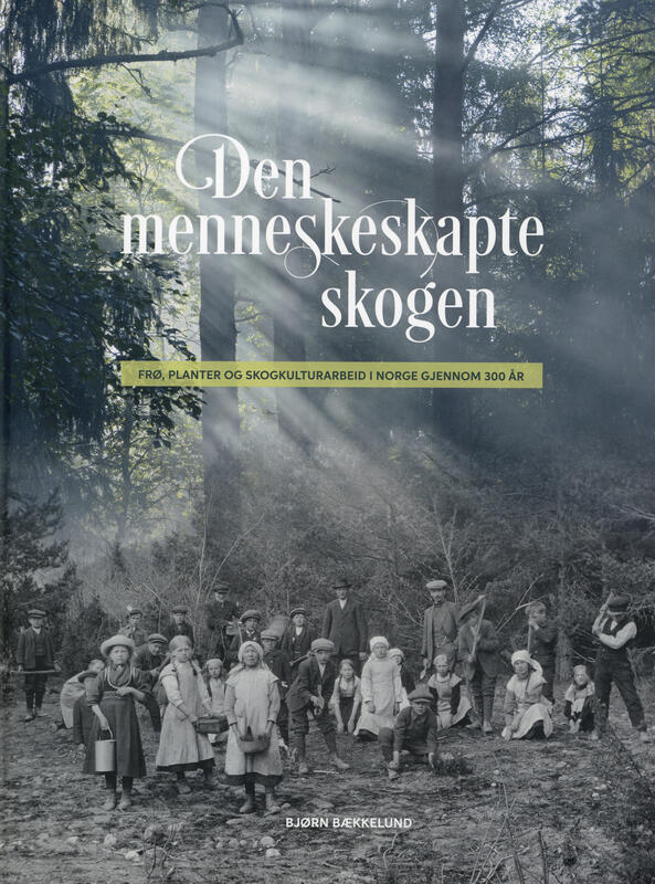 Forsiden av boka Den menneskeskapte skogen. (Foto/Photo)