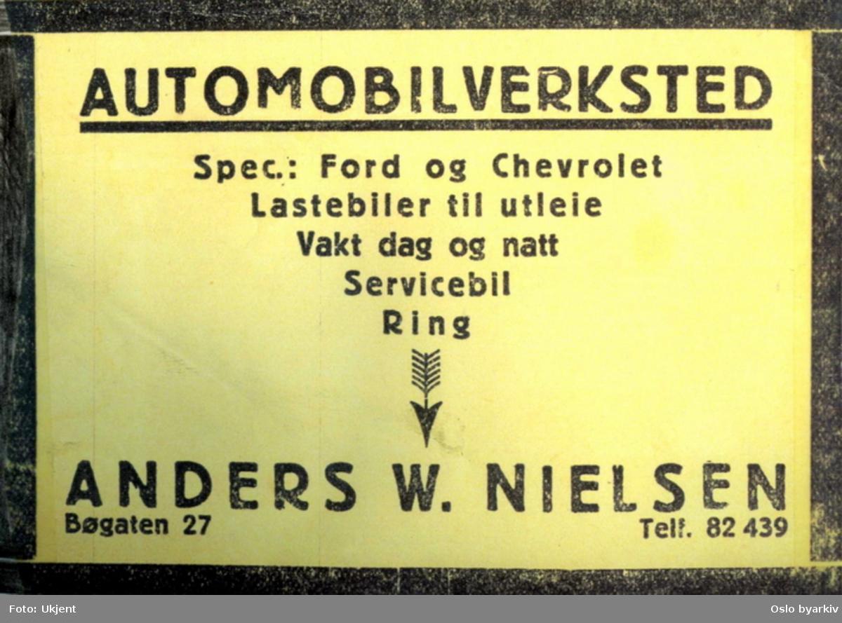 Rreklameplakat eller annonse for Anders Nielsens bilverksted i Bøgata 27.