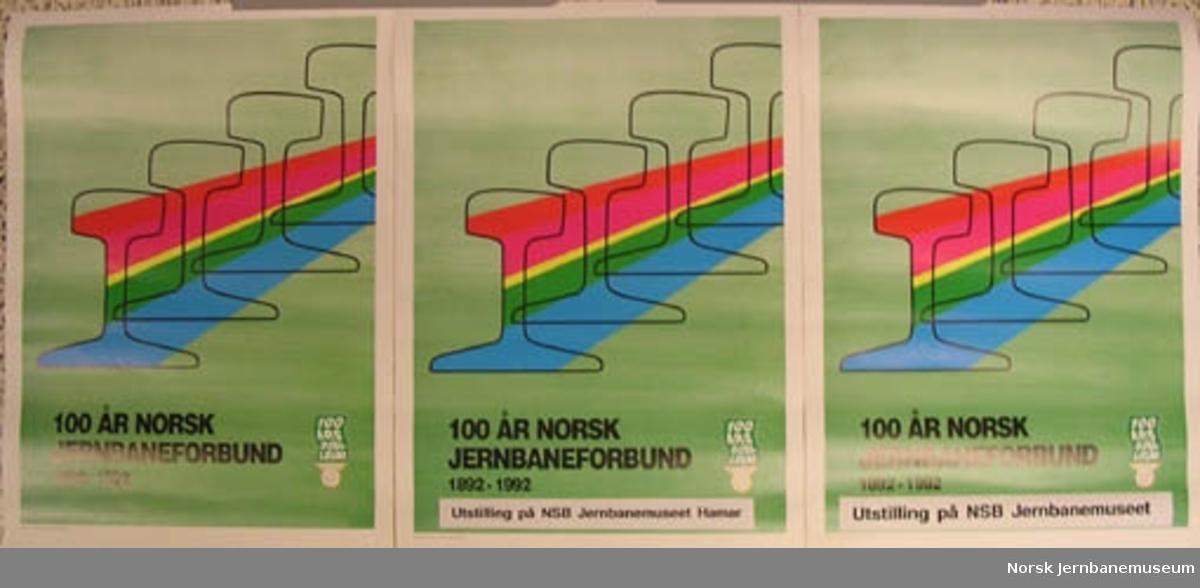 Plakat : 100 ÅR NORSK JERNBANEFORBUND 1892-1992