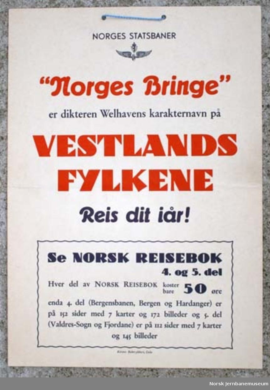 """Reklameplakat : """"Norges bringe"""" er dikteren Welhavens karakternavn på Vestlandsfylkene. Reis dit i år."""