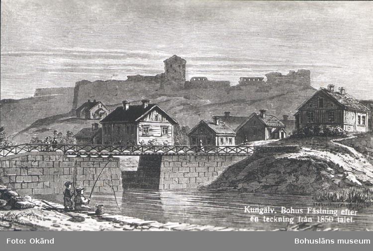 """Tryckt text på kortet: """"Kungälv. Bohus Fästning efter en teckning från 1850-talet"""" ."""