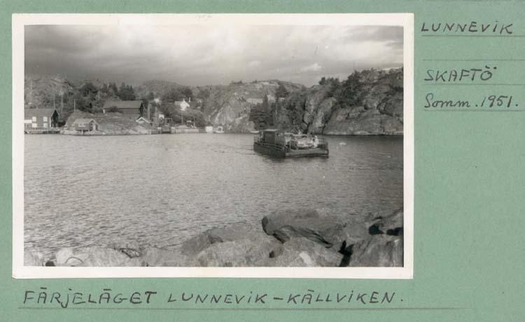"""Noterat på kortet: """"Färjeläget Lunnevik Skaftö Somm. 1951."""" """"Färjeläget Lunnevik - Källviken."""""""
