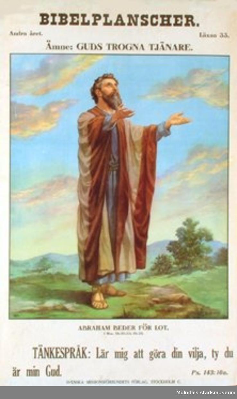 Kristendomskunskap. Bibelplanscher: Guds trogna tjänare. Abraham beder för Lot (1 Mos. 18:20-33; 19.29).