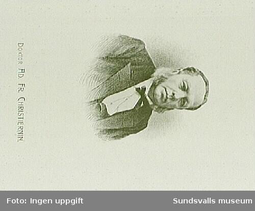 """Doktor Adolf Fredrik Christiernin född 1832. Porträtt i hyllningskrift till """"Människovännen, Läkaren, Kommunalmannen, Boksamalren och Konstvännen"""" vid hans 60-års dag den 8 decmber 1892, sammanställd av """"Klippans son"""". Tryckeri: Centraltryckeriet, Stockholm 1901."""