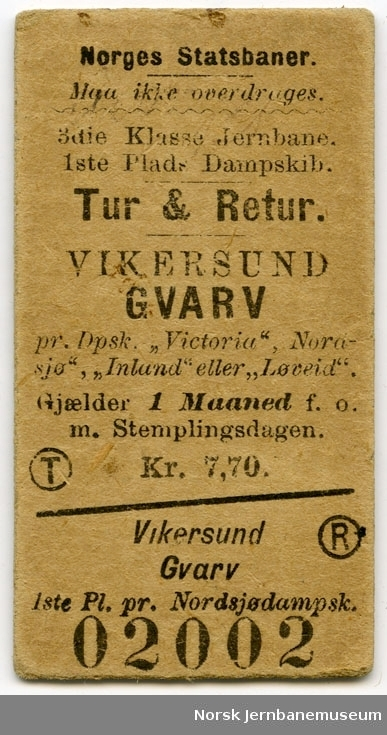 "Tur/returbillett Vikersund-Gvarv pr. Dpsk. ""Victoria"", ""Nordsjø"", ""Inland"" eller ""Løveid"", 3die Klasse jernbane, 1ste Plads Dampskib, ubrukt"