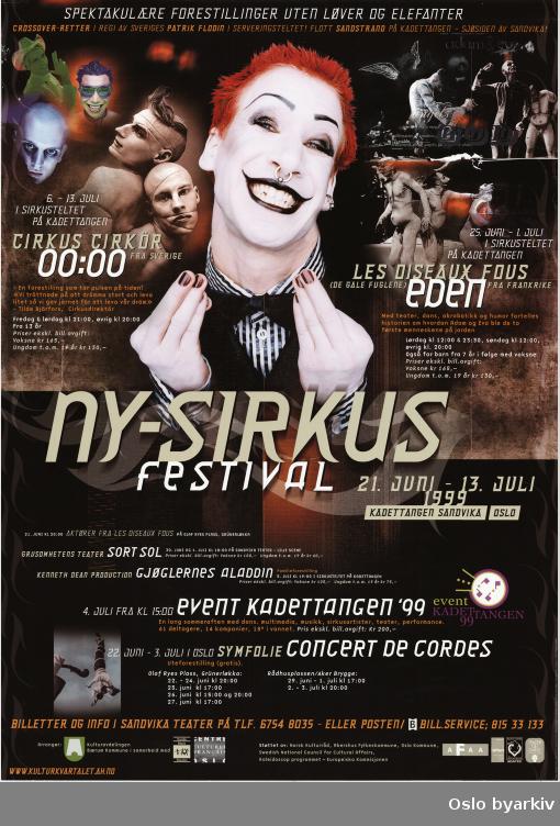 Plakat for Nysisrkus festival...Oslo byarkiv har ikke rettigheter til denne plakaten. Ved bruk/bestilling ta kontakt med Nordic Black Theatre (post@nordicblacktheatre.no)