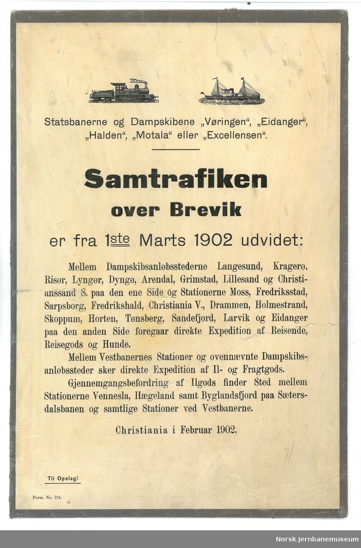 """Oppslag: Statsbanerne og Dampskibene """"Vøringen"""", """"Eidanger"""", """"Halden"""", """"Motala"""" eller """"Excellensen"""". Samtrafiken over Brevik"""