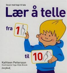 Sammen med Oscar kan du lære å telle på en ny og spennende måte. Norsk skriftspråk og tegn. kr 250,- (Foto/Photo)