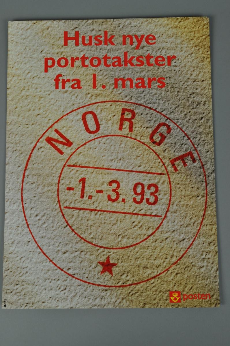 Informasjonsplakat fra Posten om nye portotakster fra 1.3.1993. Bokmål og nynorsk.