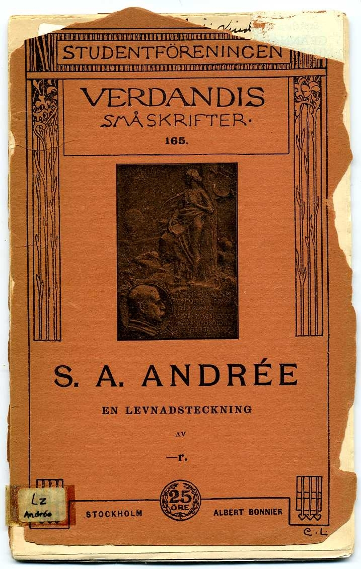 Studenföreningen Verdandis småskrifter 165 om S A Andrée. 50 sidor. I dåligt skick.