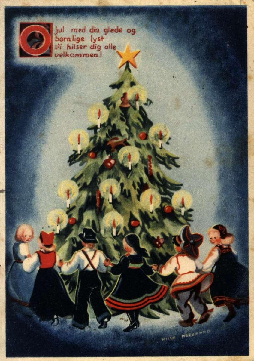 """Julekort. Jule- og nyttårshilsen. Bunadkledde barn i gang rundt juletreet. Tekst fra 1. vers av """"O jul med din glede"""". Illustrert av Milly Heegaard. Stemplet 20.12.1943."""