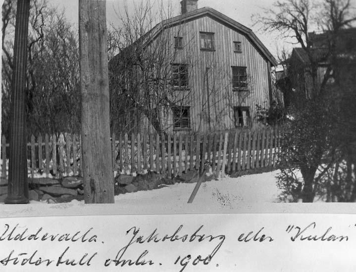 """Text på kortet: """"Uddevalla. Jakobsberg eller """"KUlan"""" Södertull omkr. 1900""""."""