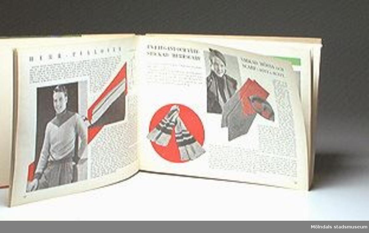 Boken heter: Stickat och virkat, del 2. Redigerad av Birgit Natuhorst. Husmoderns presentbok.Föremålet förvärvat från Anna Svensson genom Gösta Wickström.