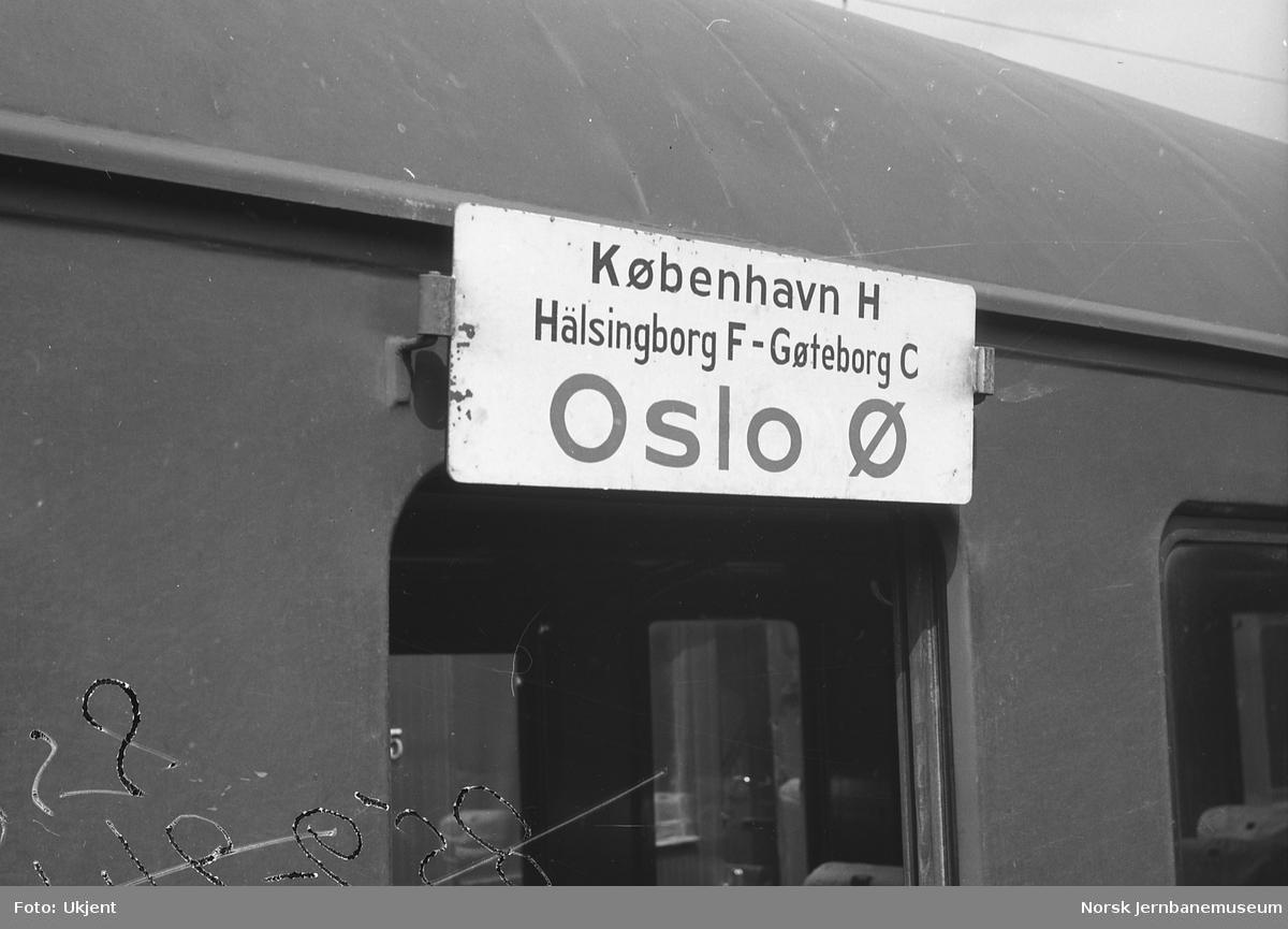 Destinasjonsskilt København H-Oslo Ø