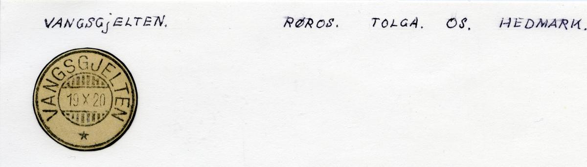 Stempelkatalog Vangsgjelten, Røros, Tolga, Os, Hedmark
