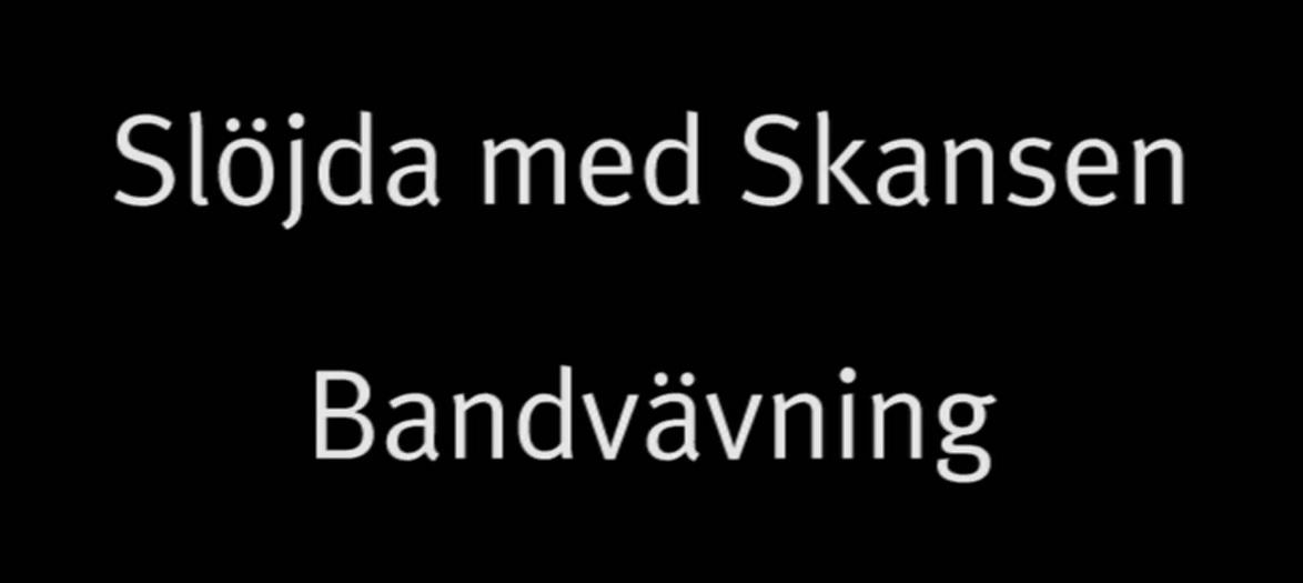 På Skansen finns världsunik expertis och gedigen kunskap inom gamla slöjdtekniker. Möt Skansens museipedagog Vanja Martinsson som lär dig mer om bandvävning.