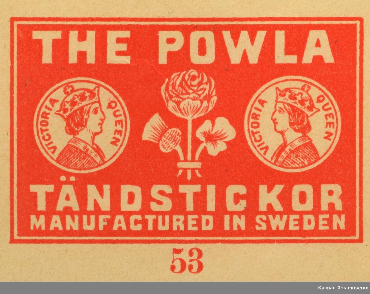 """Tändsticksetikett  från Växjö tändsticksfabrik, """"The Powla tändstickor"""""""