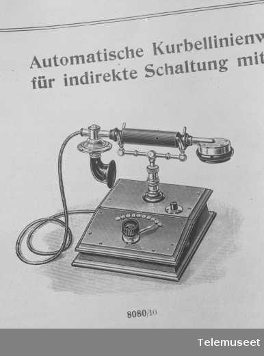 Telefonapparat, lokaltelefonapparat 10 lj. Etter en tysk katalog. 14.8.13. Elektrisk Bureau.