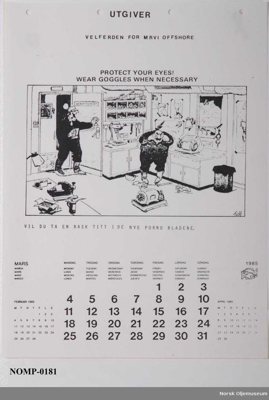 Hver måned her en vitsetegning/karikatur med HMS-tema. Engelske titler og norske kommentarer.