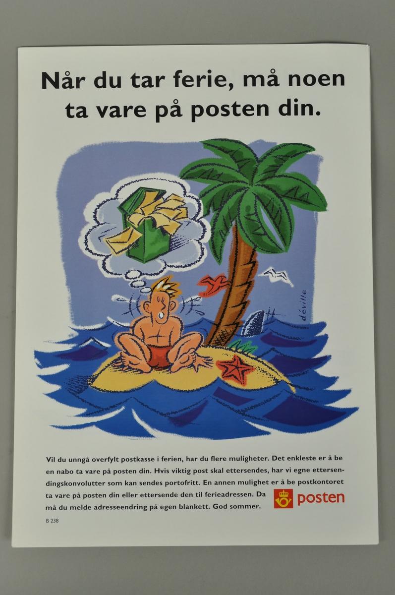 Informasjonsplakat om oppbevaring av posten i ferien. Bokmål og nynorsk.
