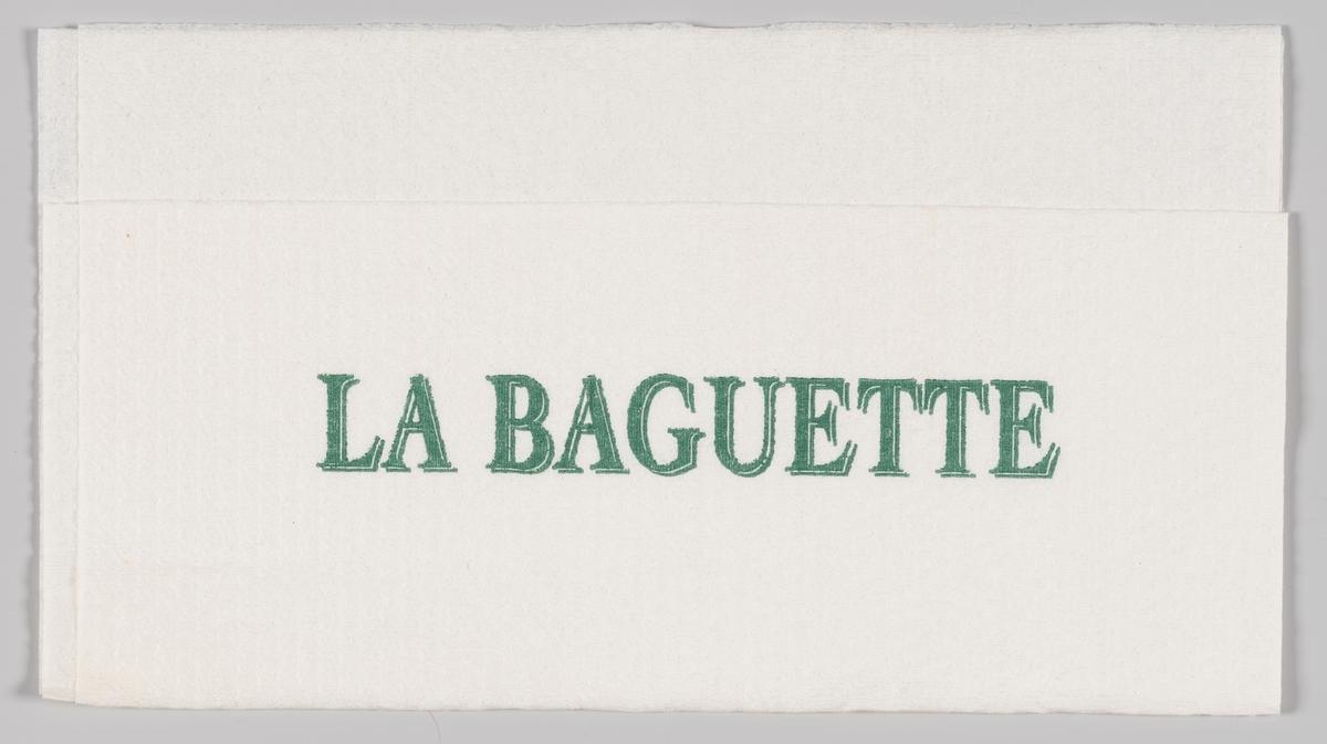 En reklametekst for La Baguette.  La Baguette er en kjede av kafeer med hovedfokus baguetter som tilberedes ferskt  etter kundens ønsker. La Baguette konseptet startet i 1985.  Samme tekst som på MIA.00007-004-0142.  Samme tekst som på MIA.00007-004-0142.