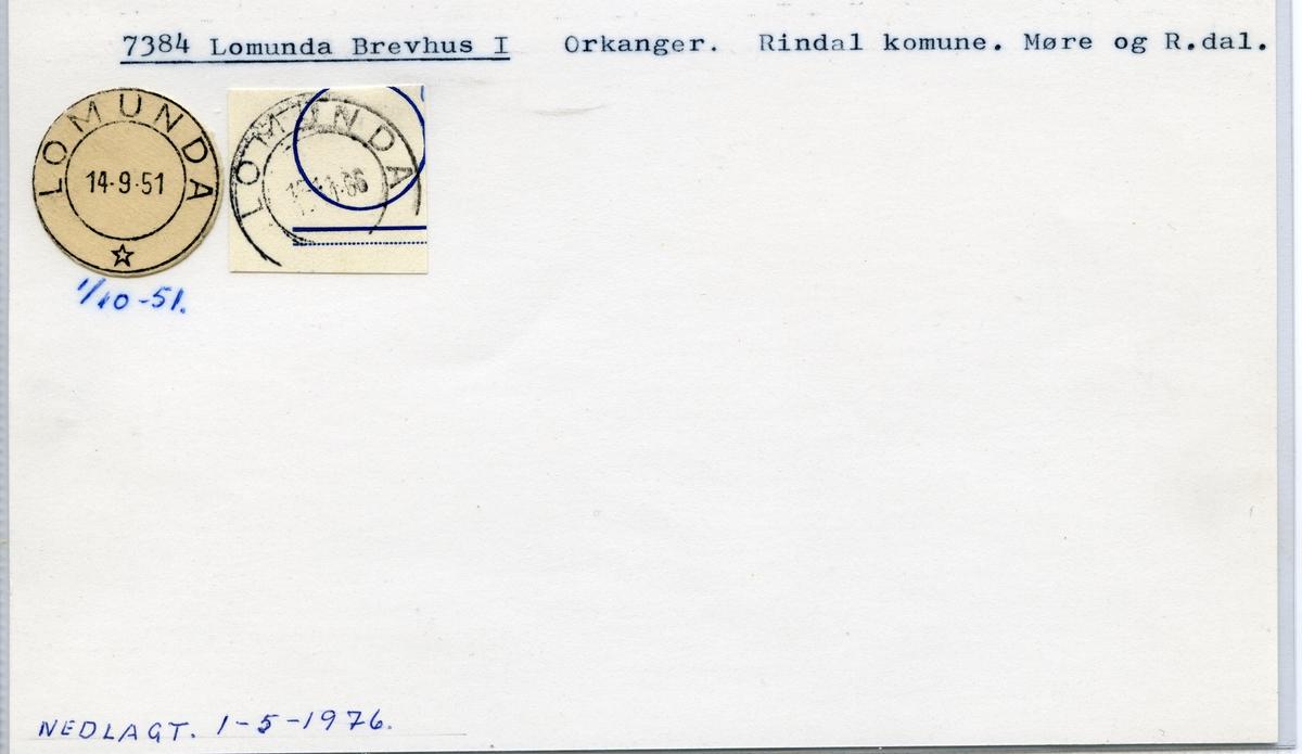 Stempelkatalog, 7384 Lomunda, Orkanger, Rindal kommune, Møre og Romsdal