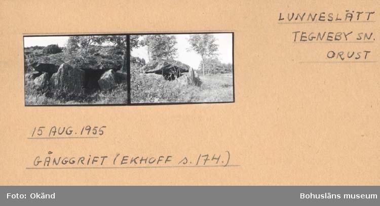 """Noterat på kortet: """"Lunneslätt Tegneby Sn Orust."""" """"Gånggrift."""" """"Se Litt: Ekhoff. S. 174."""""""