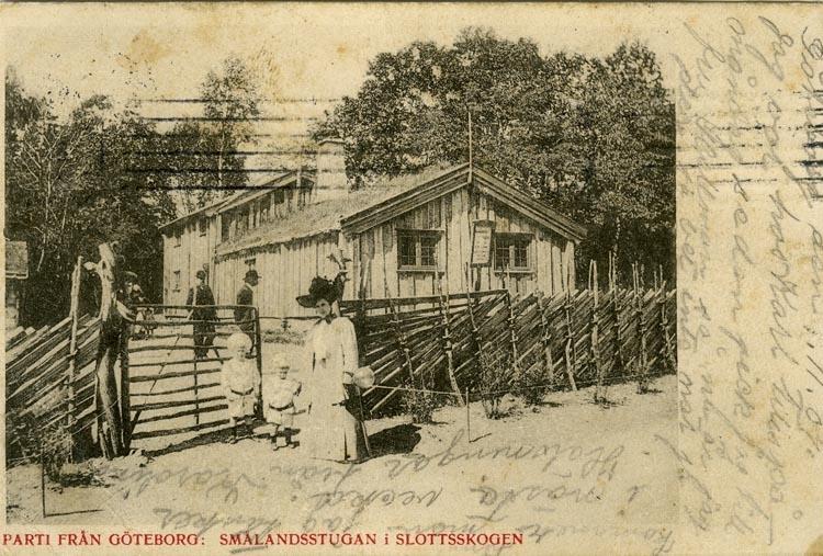 Notering på kortet: Parti från Göteborg. Smålandsstugan i Slottsskogen.