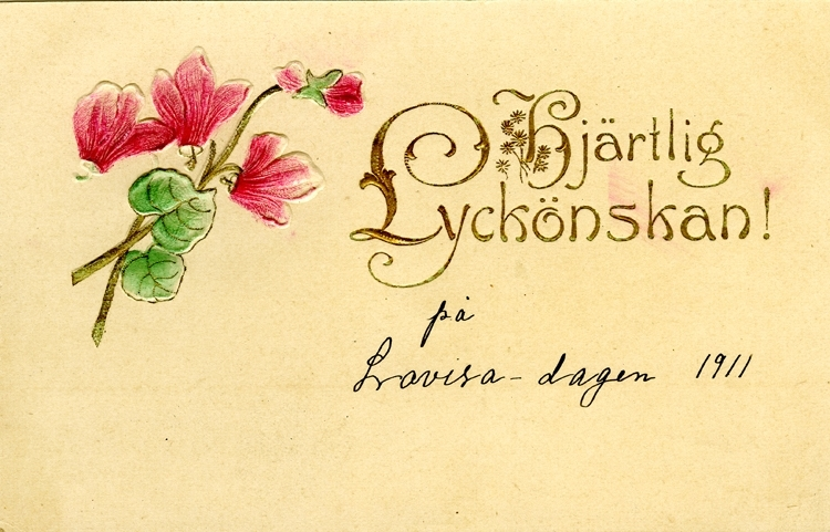 Notering på kortet: Hjärtlig Lyckönskan på Lovisa dagen 1911.