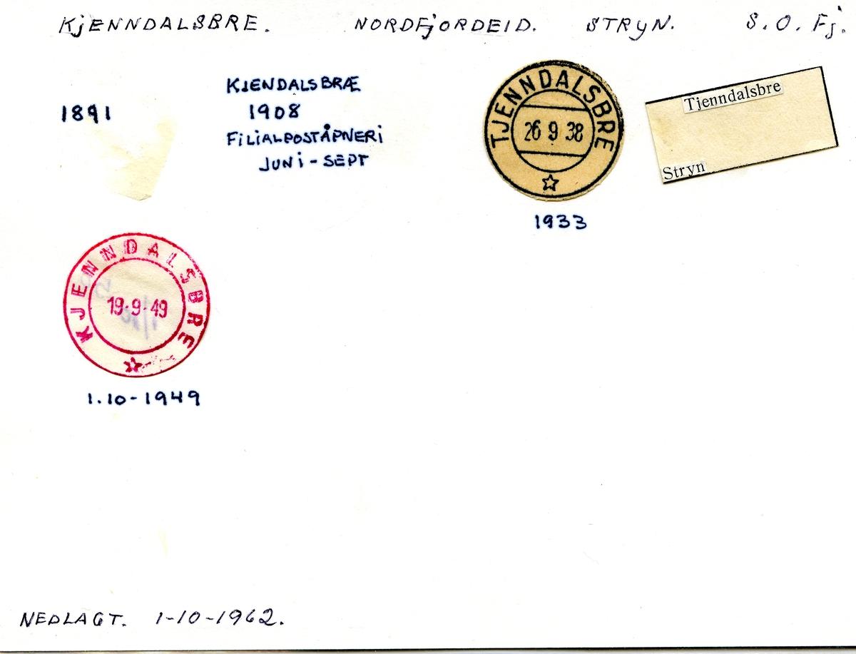Stempelkatalog Kjenndalsbre, Nordfjordeid , Stryn kommune, S.og Fj. (Tjenndalsbre)
