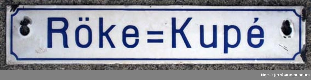 """Skilt : """"Röke=Kupé"""" - til bruk i personvogner"""
